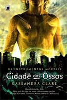 (eBook) CIDADE DOS OSSOS - OS INSTRUMENTOS MORTAIS - VOL. 1
