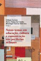 (eBook) NOVOS TEMAS EM EDUCAÇÃO, CULTURA E COMUNICAÇÃO NAS PERIFERIAS URBANAS