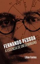(eBook) FERNANDO PESSOA: A ESSÊNCIA DE UM GEMINIANO