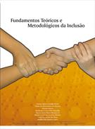 (eBook) FUNDAMENTOS TEÓRICOS E METODOLÓGICOS DA INCLUSÃO