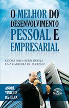 (eBook) O MELHOR DO DESENVOLVIMENTO PESSOAL E EMPRESARIAL