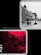 (eBook) A REVOLTA DA VACINA