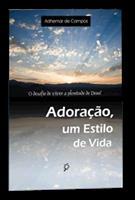 (eBook) ADORAÇÃO, UM ESTILO DE VIDA!