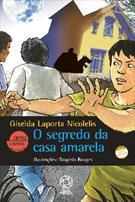 (eBook) O SEGREDO DA CASA AMARELA - 49ª EDIÇÃO