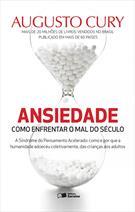 (eBook) ANSIEDADE: COMO ENFRENTAR O MAL DO SÉCULO