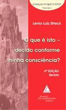 (eBook) QUE É ISTO DECIDO CONFORME MINHA CONSCIÊNCIA? O