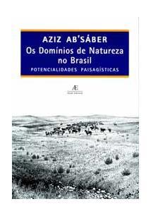 OS DOMINIOS DE NATUREZA NO BRASIL: POTENCIALIDADES PAISAGISTICAS