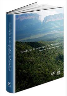 EXPEDIÇOES AS MONTANHAS DA AMAZONIA