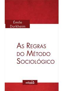AS REGRAS DO METODO SOCIOLOGICO