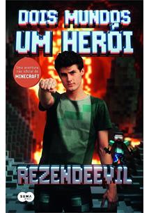 DOIS MUNDOS, UM HEROI