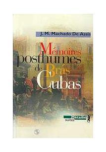 MEMOIRES POSTHUMES DE BRAS CUBAS