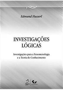 INVESTIGAÇOES LOGICAS: FENOMENOLOGIA E TEORIA DA COGNIÇAO