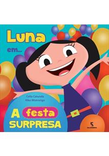 LUNA EM... A FESTA SURPRESA