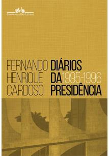 DIARIOS DA PRESIDENCIA: 1995 - 1996