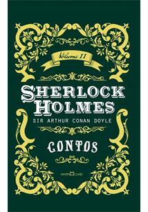 SHERLOCK HOLMES VOLUME II: CONTOS
