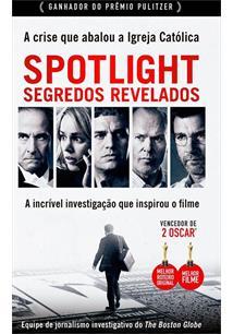 SPOTLIGHT: SEGREDOS REVELADOS - A CRISE QUE ABALOU A IGREJA CATOLICA