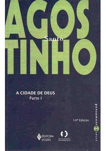 LIVRO CIDADE DE DEUS, A - PARTE 1
