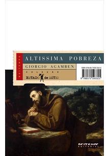 ALTISSIMA POBREZA: REGRAS MONASTICAS E FORMAS DE VIDA