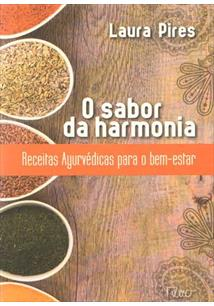 O SABOR DA HARMONIA: RECEITAS AYURVEDICAS PARA O BEM ESTAR