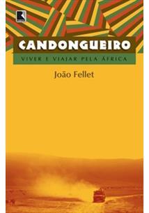 LIVRO CANDONGUEIRO: VIVER E VIAJAR PELA AFRICA