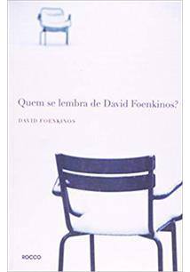 QUEM SE LEMBRA DE DAVID FOENKINOS?