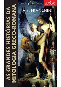 AS GRANDES HISTORIAS DA MITOLOGIA GRECO-ROMANA