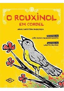 O ROUXINOL EM CORDEL
