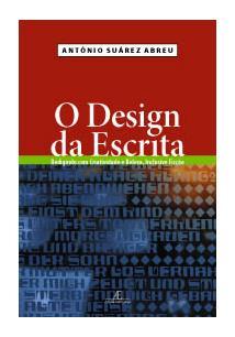 O DESIGN DA ESCRITA: REDIGINDO COM CRIATIVIDADE E BELEZA, INCLUINDO FICÇAO