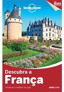 LIVRO LONELY PLANET: DESCUBRA A FRANÇA