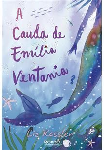 LIVRO A CAUDA DE EMILIA VENTANIA