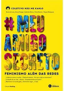 #MEUAMIGOSECRETO: FEMINISMO ALEM DAS REDES