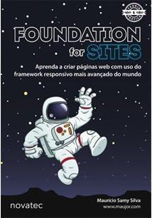 FOUNDATION FOR SITES: APRENDA A CRIAR PAGINAS WEB COM USO