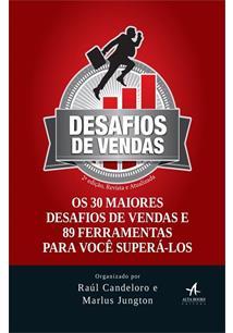 DESAFIOS DE VENDA: OS 30 MAIORES DESAFIOS DE VENDAS E 89 FERRAMENTAS PARA VOCE ...