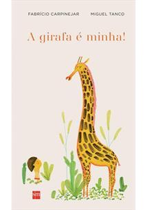A GIRAFA E MINHA!