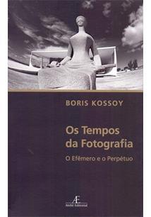 OS TEMPOS DA FOTOGRAFIA