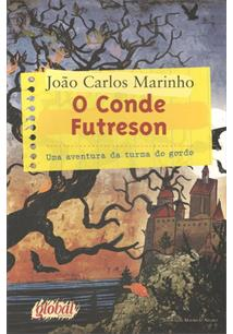 O CONDE FUTRESON: UMA AVENTURA DA TURMA DO GORDO