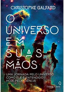 O UNIVERSO EM SUAS MAOS