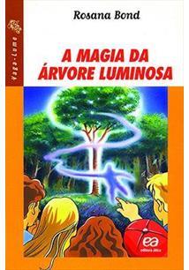 A MAGIA DA ARVORE LUMINOSA