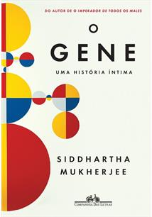 O GENE: UMA HISTORIA INTIMA