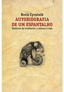 AUTOBIOGRAFIA DE UM ESPANTALHO: HISTORIAS DE RESILENCIAS - O RETORNO A VIDA