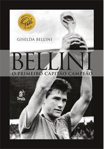 BELLINI: O PRIMEIRO CAPITAO CAMPEAO