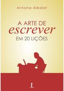A arte de escrever em 20 liÇoes - cod. 9788567394497