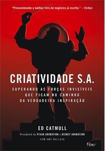 CRIATIVIDADE S.A.: SUPERANDO AS FORÇAS INVISIVEIS QUE FICAM NO CAMINHO DA VERDA...