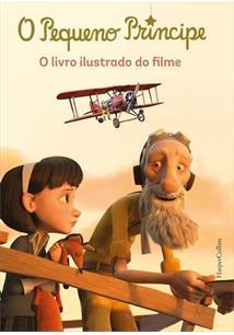 PEQUENO PRINCIPE, O (O LIVRO ILUSTRADO DO FILME)
