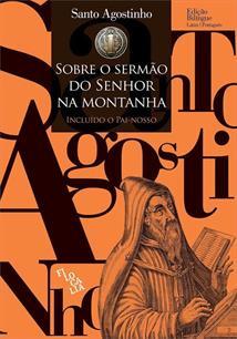 SOBRE O SERMAO DO SENHOR NA MONTANHA: INCLUIDO O PAI-NOSSO