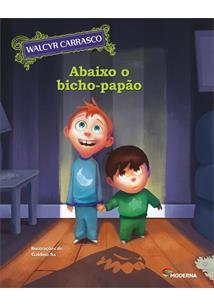 ABAIXO O BICHO-PAPAO