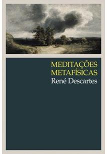 MEDITAÇOES METAFISICAS