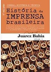 LIVRO JORNAL, HISTORIA E TECNICA VOL.1: HISTORIA DA IMPRENSA BRASILEIRA