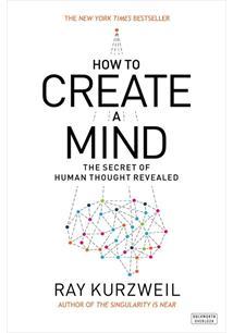 how to create a mind ray kurzweil pdf