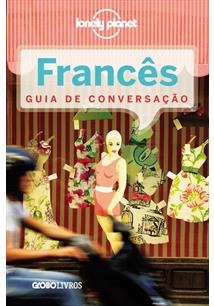 LONELY PLANET: FRANCES - GUIA DE CONVERSAÇAO